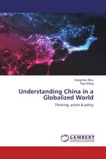 Understanding China in a Globalized World