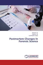 Postmortem Changes In Forensic Science