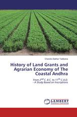 History of Land Grants and Agrarian Economy of The Coastal Andhra