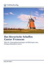 Das literarische Schaffen Gustav Frenssens