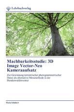 Machbarkeitsstudie: 3D Image Vector-Neo Kameraaufsatz