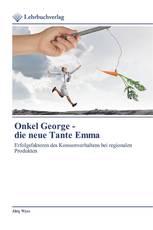 Onkel George - die neue Tante Emma