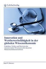 Innovation und Wettbewerbsfähigkeit in der globalen Wissensökonomie