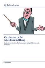Orchester in der Musikvermittlung