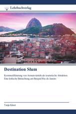 Destination Slum