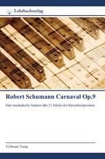 Robert Schumann Carnaval Op.9