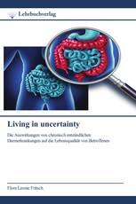 Living in uncertainty