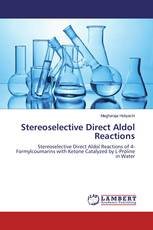 Stereoselective Direct Aldol Reactions