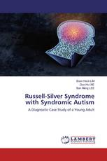 Russell-Silver Syndrome with Syndromic Autism