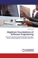 Algebraic Foundations of Software Engineering