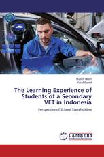 The Learning Experience of Students of a Secondary VET in Indonesia