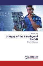 Surgery of the Parathyroid Glands
