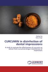 CURCUMIN in disinfection of dental impresssions
