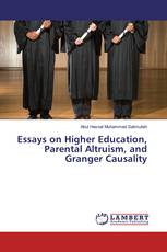 Essays on Higher Education, Parental Altruism, and Granger Causality
