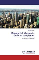 Managerial Myopia in German companies