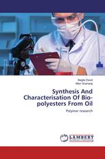 Synthesis And Characterisation Of Bio-polyesters From Oil