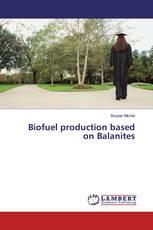 Biofuel production based on Balanites