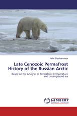 Late Cenozoic Permafrost History of the Russian Arctic