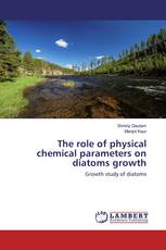 The role of physical chemical parameters on diatoms growth