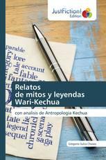 Relatos de mitos y leyendas Wari-Kechua