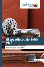 El tocadiscos de Edith Piaf