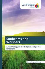 Sunbeams and Whispers
