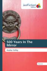 500 Years In The Mirror