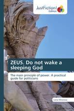 ZEUS. Do not wake a sleeping God