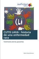 CUTIS LAXA : historia de una enfermedad rara
