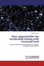 New opportunities for accelerated testing with increased load