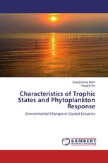 Characteristics of Trophic States and Phytoplankton Response