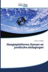 Hoogteplatforms: Kansen en juridische uitdagingen