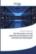 De theorieën van het islamitische denken en de islamitische ideologieë