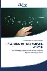 INLEIDING TOT DE FYSISCHE CHEMIE