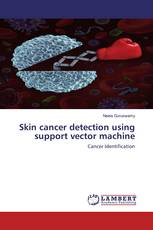 Skin cancer detection using support vector machine