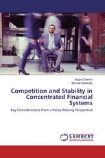 Competition and Stability in Concentrated Financial Systems