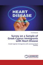 Survey on a Sample of Greek-Cyprus Immigrants with Heart Disease