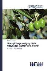 Specyfikacje statystyczne dotyczące wytłoków z oliwek