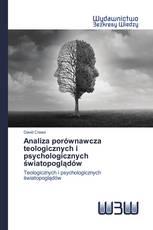 Analiza porównawcza teologicznych i psychologicznych światopoglądów