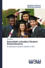 Somalijski uchodźca Student Doświadczenia