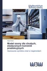 Model oceny dla chudych, elastycznych komórek produkcyjnych