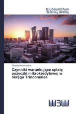Czynniki warunkujące spłatę pożyczki mikrokredytowej w okręgu Trincomalee