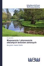 Mapowanie i planowanie otwartych terenów zielonych