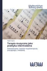 Terapia muzyczna jako praktyka intermodalna