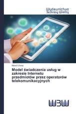 Model świadczenia usług w zakresie Internetu przedmiotów przez operatorów telekomunikacyjnych