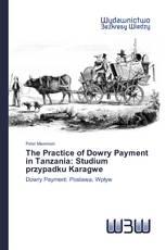 The Practice of Dowry Payment in Tanzania: Studium przypadku Karagwe