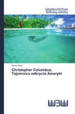 Christopher Columbus, Tajemnica odkrycia Ameryki