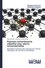 Poprawa cementowania odpadów przy użyciu nanomateriałów