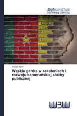 Wąskie gardła w szkoleniach i rozwoju kameruńskiej służby publicznej