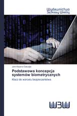 Podstawowa koncepcja systemów biometrycznych